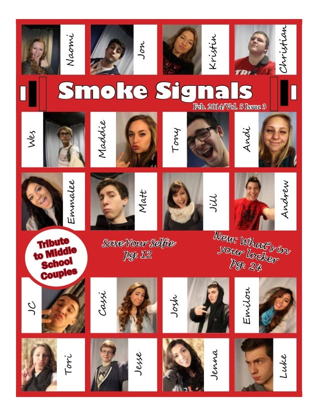 Cassi Smoke SignalsFeb. 2014/Vol. 5 Issue 3 Tribute to Middle School Couples New: What's inyour lockerpg. 24 Save Your Sel...