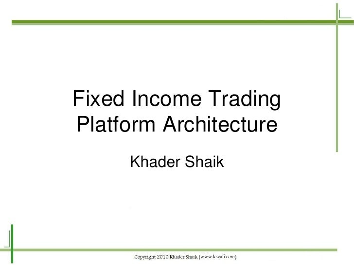 Fixed Income Trading Platform Architecture