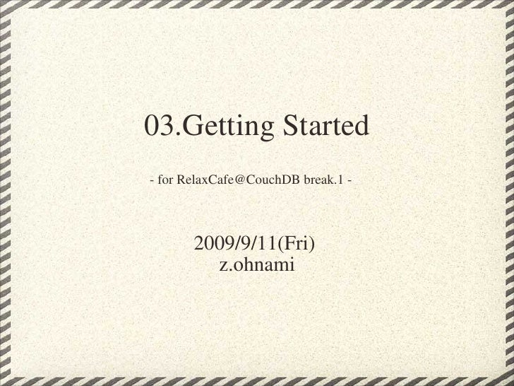 03 Getting Started