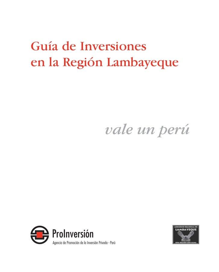 Guía de Inversiones en la Región Lambayeque                vale un perú
