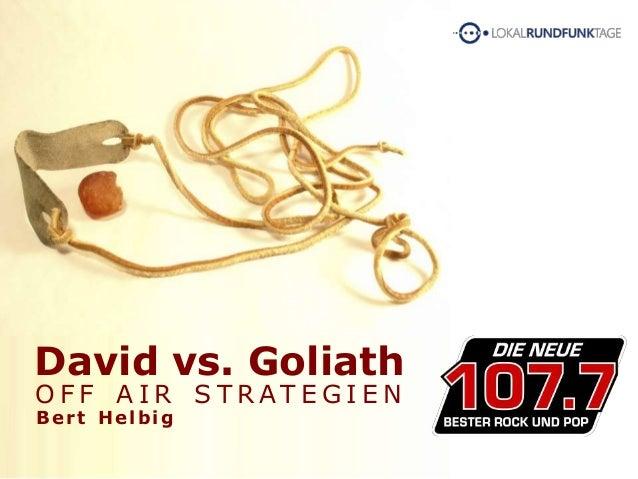 David vs. Goliath O F F A I R S T R AT E G I E N Bert Helbig