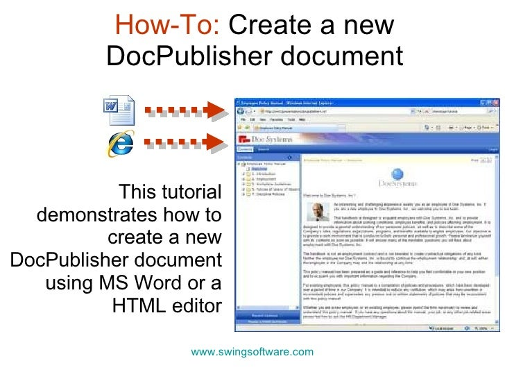 How-To:  Create a new DocPublisher document This tutorial demonstrates how to create a new DocPublisher document using MS ...