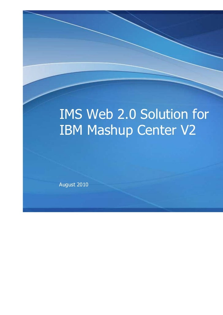 IMS & Mashup Center Overview