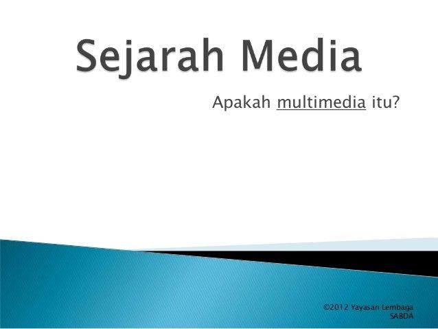 Sejarah Media