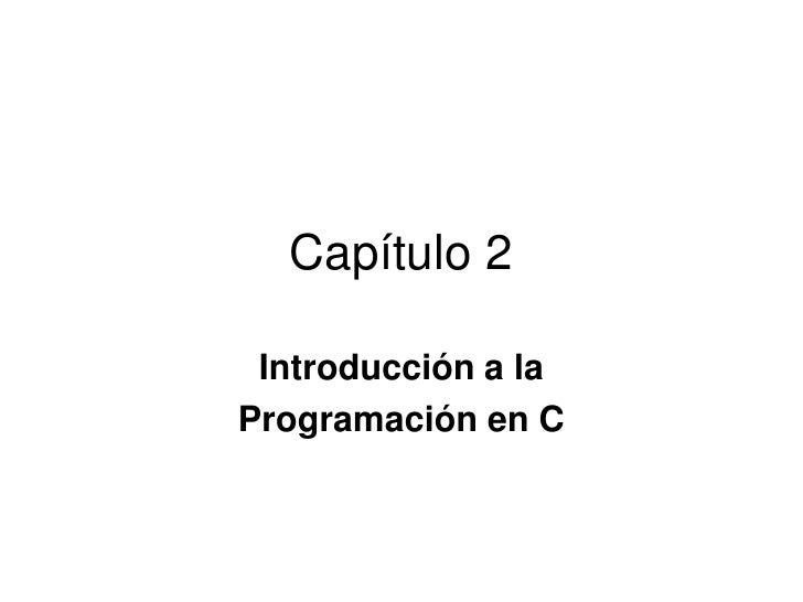 03 Intro Programacion C