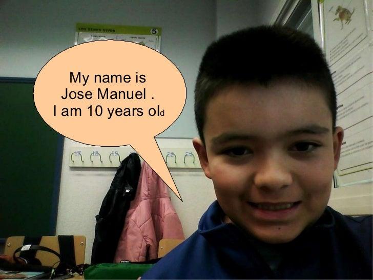 Me presento, José Manuel