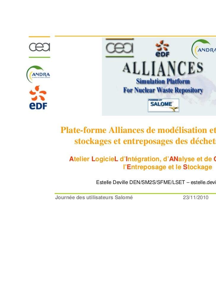 Plate-forme Alliances de modélisation et simulation des     stockages et entreposages des déchets nucléaires     Atelier L...