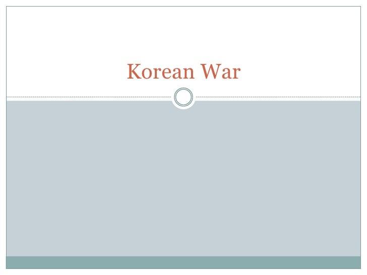 Korean War<br />