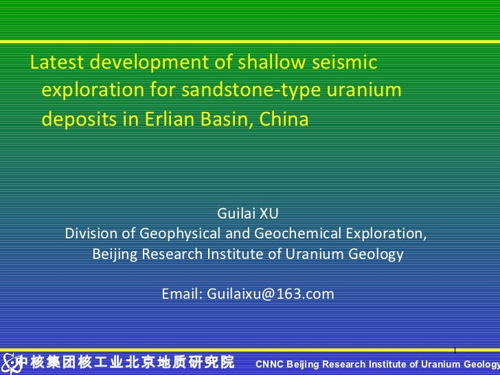 Latest development of shallow seismic exploration for sandstone-type uranium deposits in Erlian Basin, China              ...
