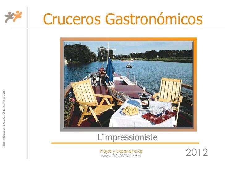 CANAL DEL BAJO BORGOÑA a bordo del L'Impressioniste  2012