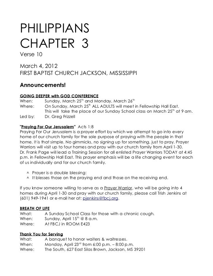 PHILIPPIANSCHAPTER 3Verse 10March 4, 2012FIRST BAPTIST CHURCH JACKSON, MISSISSIPPIAnnouncements!GOING DEEPER with GOD CONF...