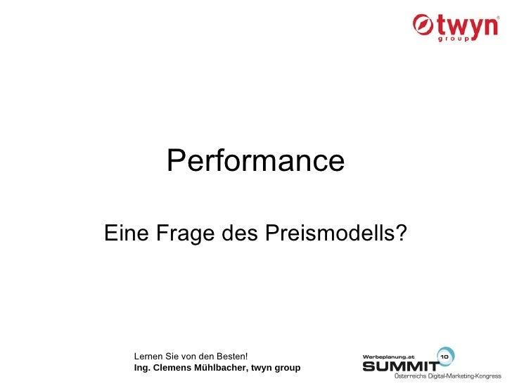 Performance Eine Frage des Preismodells?