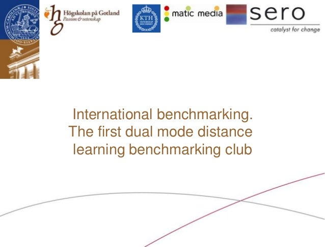International benchmarking.The first dual mode distance learning benchmarking club