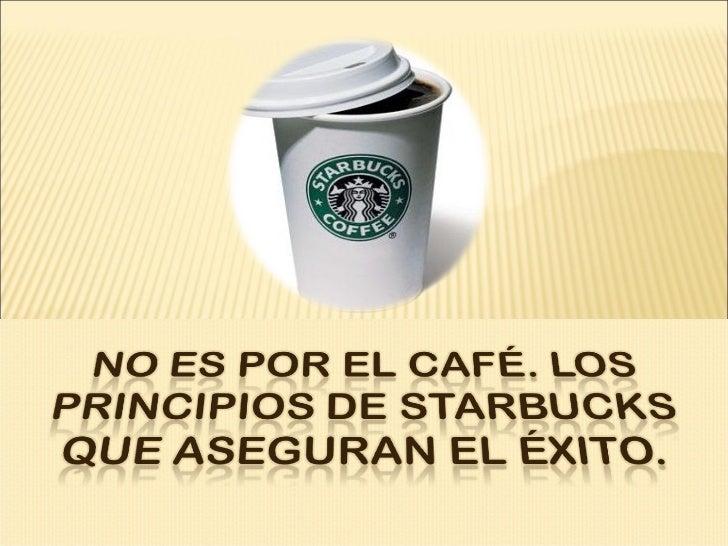 NO ES POR EL CAFÉ