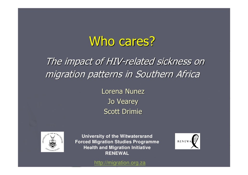 Who cares? The impact of HIV-related sickness on migration patterns in Southern Africa                 Lorena Nunez       ...