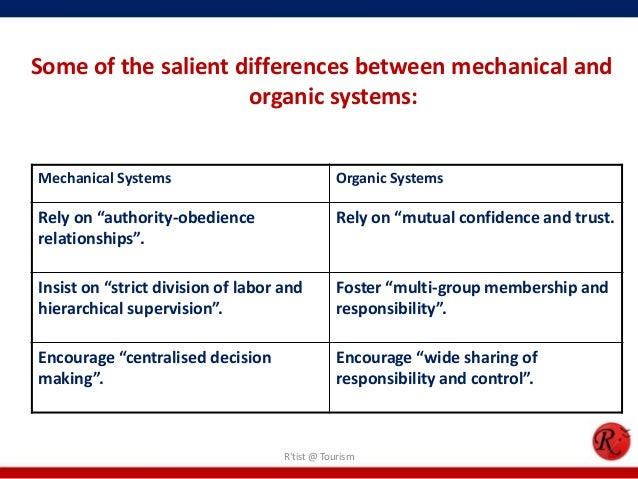 mechanistic and bureaucratic organisations will probably The effects of organizational structure on faculty job performance, job satisfaction, and  decision making is characteristic of mechanistic organizations and means.