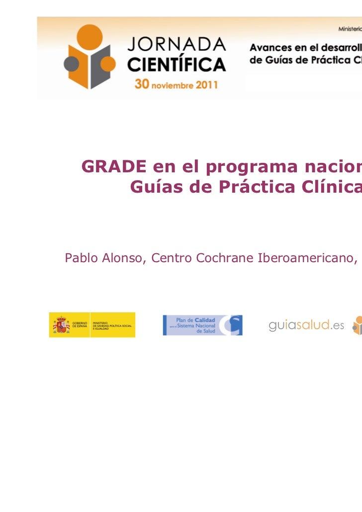 Elaboración de recomendaciones en GPC. Sistema GRADE 2
