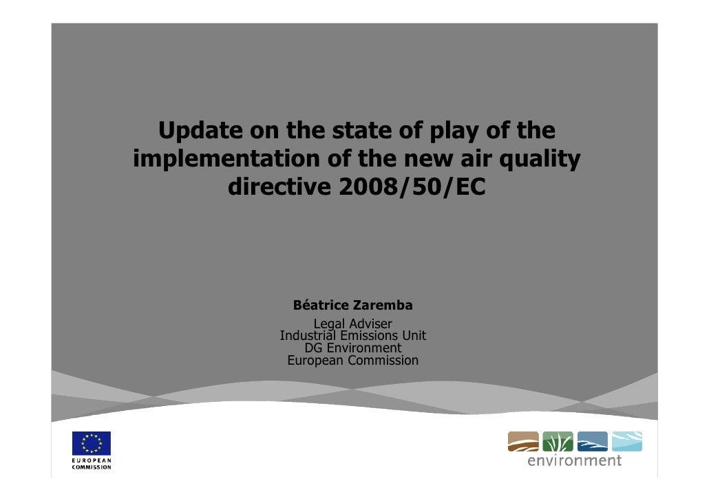 Béatrice Zaremba - (Informació sobre la situació de la implementació de la nova directiva sobre la qualitat de l'aire)