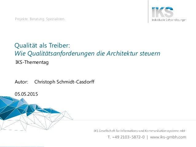 Qualität als Treiber 1 | 64 Projekte. Beratung. Spezialisten. Qualität als Treiber: Wie Qualitätsanforderungen die Archite...