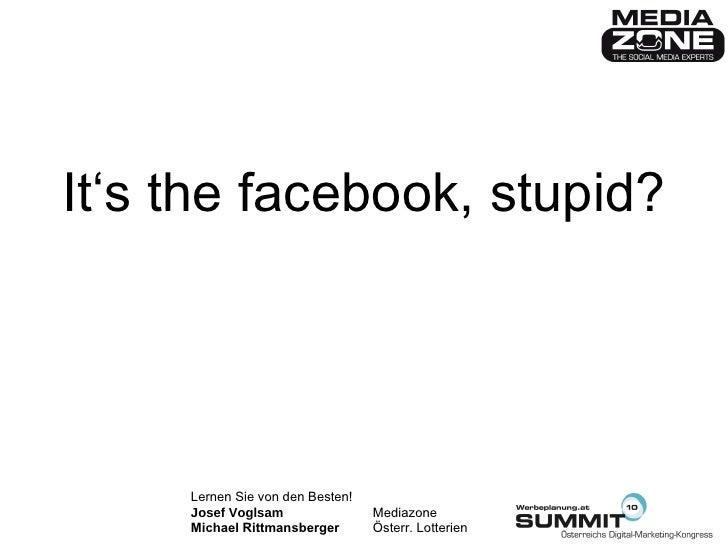 It's the facebook, stupid?