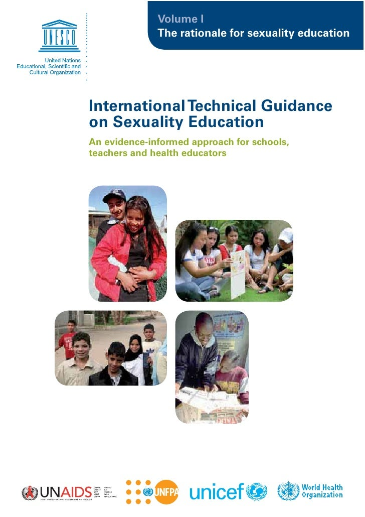 Volume I               The rationale for sexuality education     International Technical Guidance on Sexuality Education A...