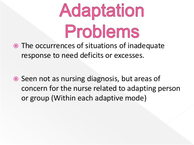 concepts of roys adaptation model Roy adaptation model essay sample bibliography sr callista roy is an exceedingly valued nurse theorist, writer, lecturer, researcher and teacher who presently is a professor and nurse theorist at the boston college school of nursing in chestnut hill, ma (meyers, nd).