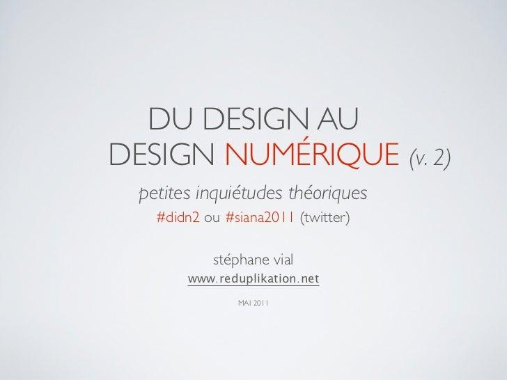 Du design au design numérique, v.2 : petites inquiétudes théoriques #didn2