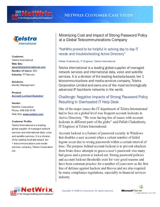NetWrix Customer Case Study                                           Minimizing Cost and Impact of Strong Password Policy...