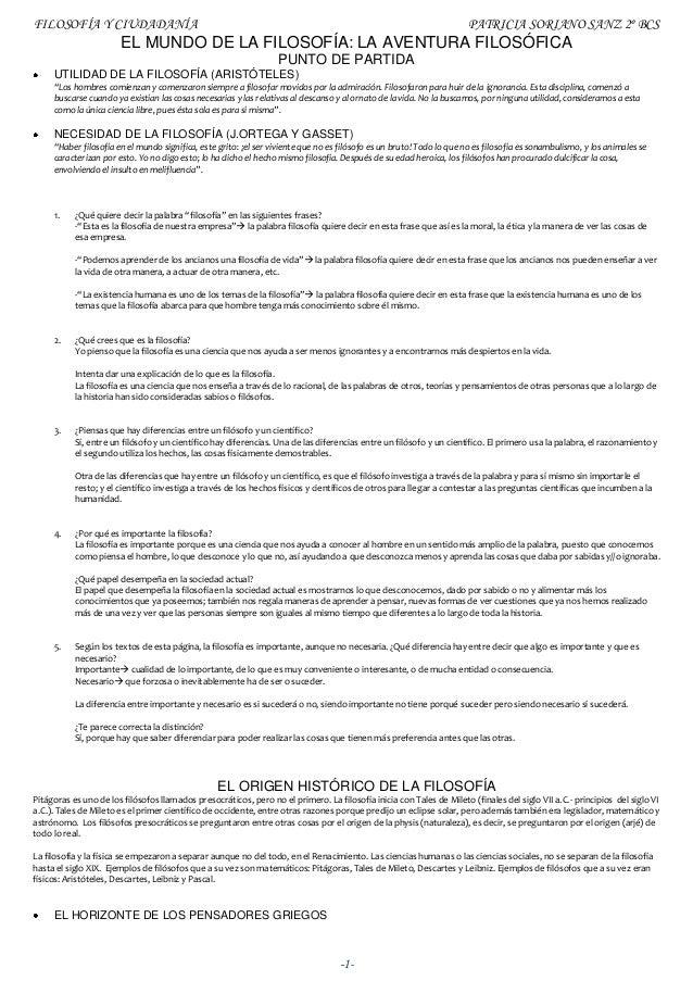 FILOSOFÍA Y CIUDADANÍA PATRICIA SORIANO SANZ 2º BCS -1- EL MUNDO DE LA FILOSOFÍA: LA AVENTURA FILOSÓFICA PUNTO DE PARTIDA ...