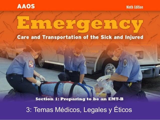 3: Temas Médicos, Legales y Éticos