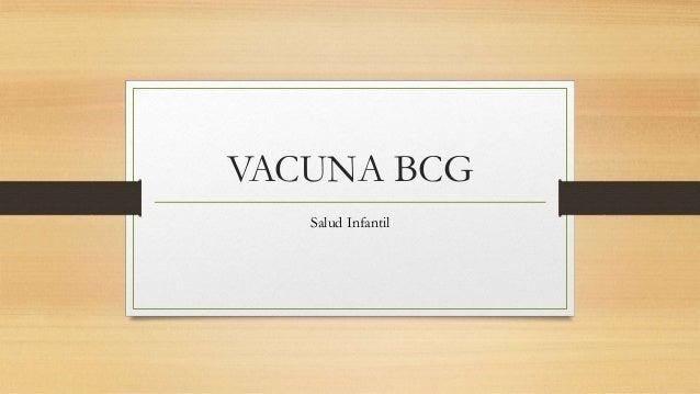 VACUNA BCG Salud Infantil