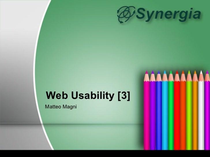 Web Usability [3]Matteo Magni