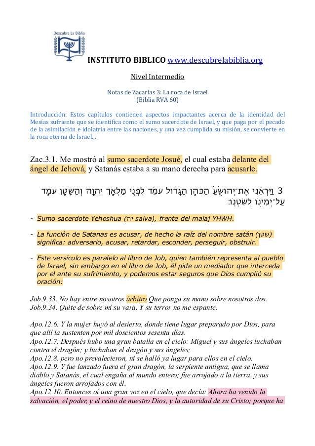 INSTITUTO  BIBLICO  www.descubrelabiblia.org Nivel  Intermedio Notas  de  Zacarías  3:  La  roca  de  ...