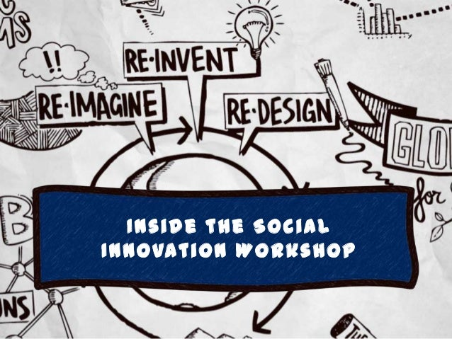 Inside the Social Innovation Workshop