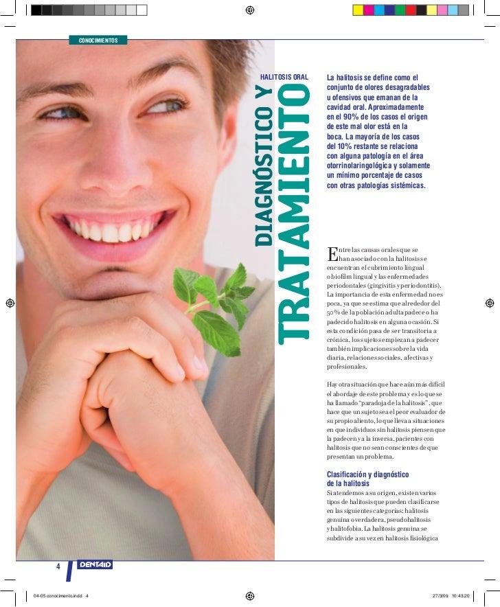 CONOCIMIENTOS                                       HALITOSIS OrAL      La halitosis se define como el                    ...