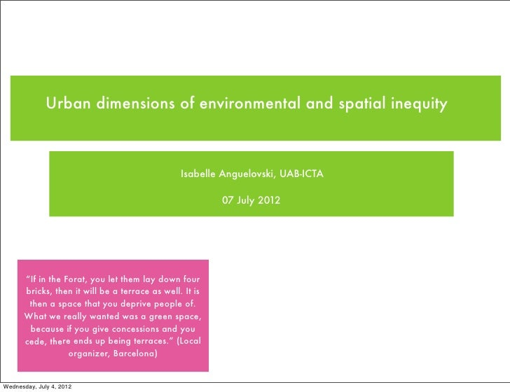 Urban dimensions of environmental and spatial inequity                                                 Isabelle Anguelovsk...