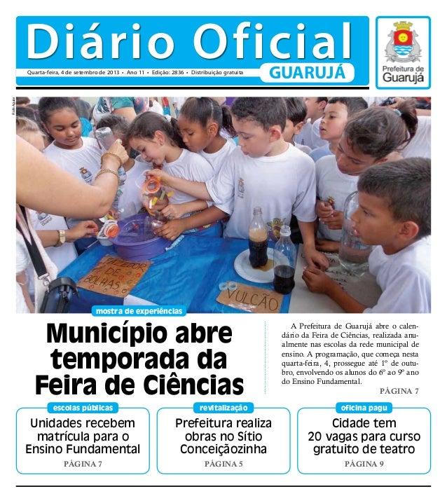 Unidades recebem matrícula para o Ensino Fundamental Página 7 escolas públicas mostra de experiências Cidade tem 20 vagas ...