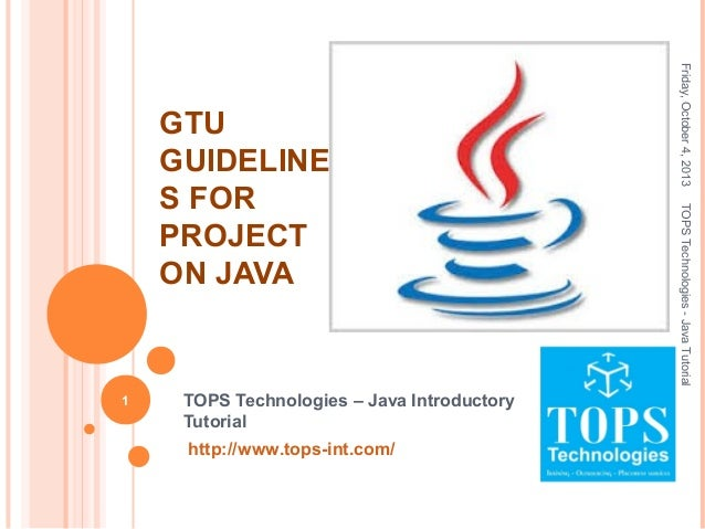 GTU Guidelines for Project on JAVA