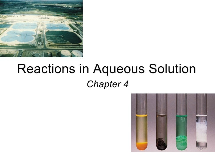 Reactions in Aqueous Solution Chapter 4