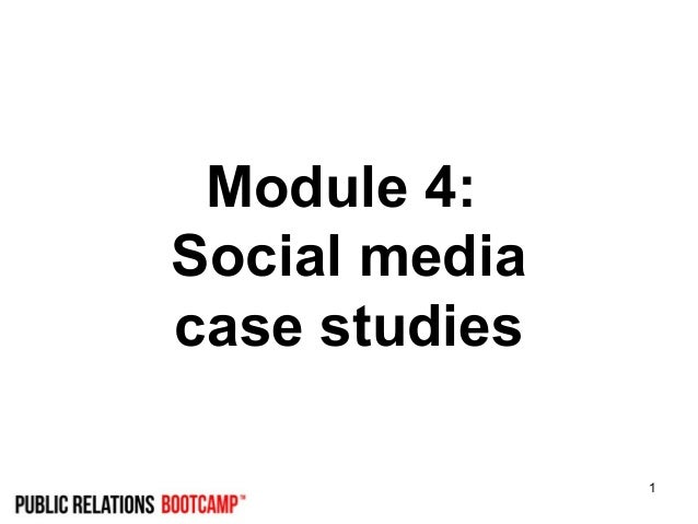 1 Module 4: Social media case studies