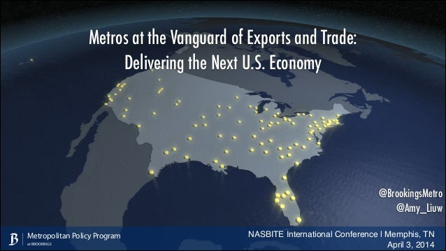 Metros at the Vanguard of Exports and Trade: NASBITE International Conference