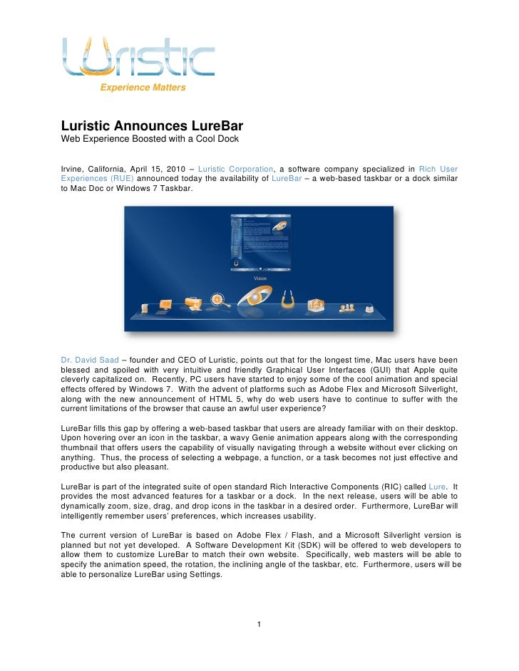 Experience Matters    Luristic Announces LureBar Web Experience Boosted with a Cool Dock   Irvine, California, April 15, 2...