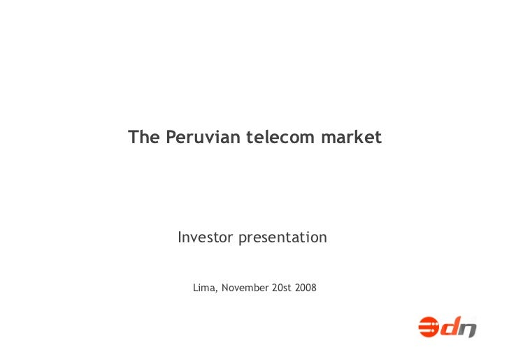 The Peruvian telecom market  of 26 Proyecto WiMax TISel: plan de negocios Informe final. Setiembre 2007  de 26 Lima, Novem...