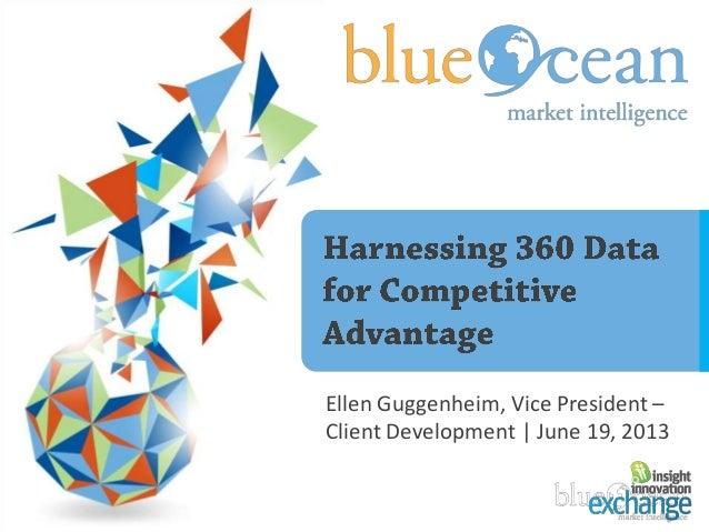 Ellen Guggenheim, Vice President –Client Development | June 19, 2013