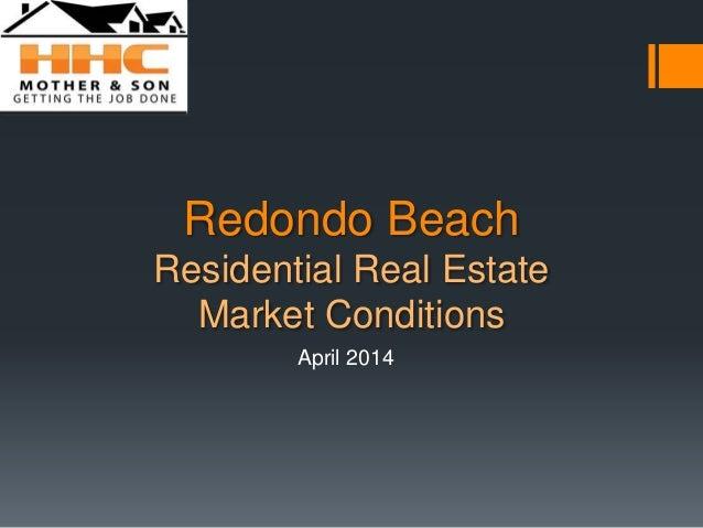 April 2014 Redondo Beach Real Estate Market Trends Update