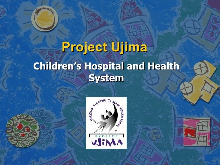 Project Ujima Children's Hospital and Health System
