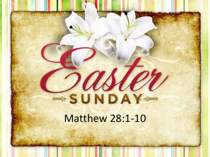 Matthew 28:1-10<br />