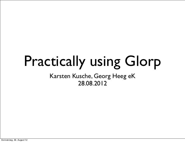 Practically Using Glorp