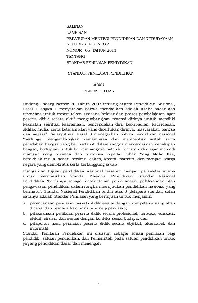 1SALINANLAMPIRANPERATURAN MENTERI PENDIDIKAN DAN KEBUDAYAANREPUBLIK INDONESIANOMOR 66 TAHUN 2013TENTANGSTANDAR PENILAIAN P...