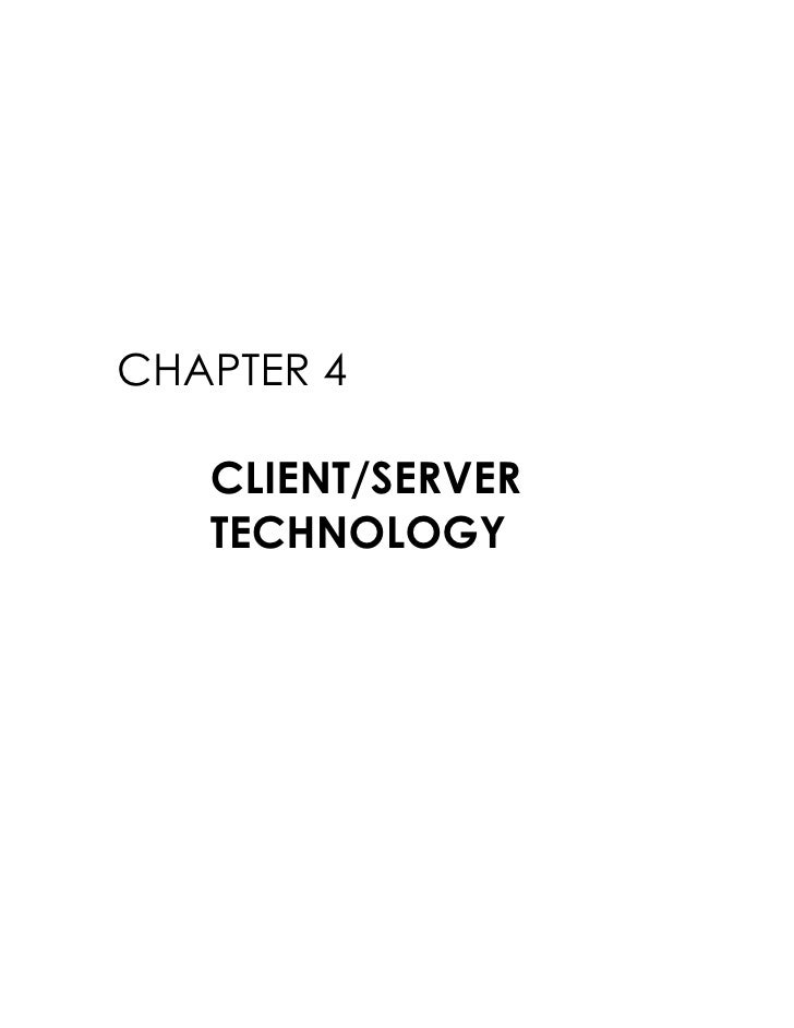 CHAPTER 4     CLIENT/SERVER    TECHNOLOGY